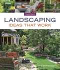 Landscaping Ideas That Work (Taunton's Ideas That Work) Cover Image