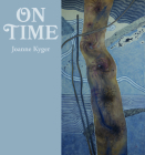 On Time: Poems 2005-2014 Cover Image