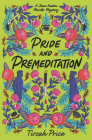 Pride and Premeditation (Jane Austen Murder Mysteries #1) Cover Image