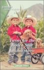Twins for the Rodeo Star: A Clean Romance Cover Image