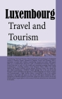 Luxembourg: Travel and Tourism Cover Image