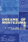 Dreams of Montezuma 2: A New Mexico School for the Arts Anthology Cover Image
