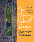 The Nature of Urban Design: A New York Perspective on Resilience Cover Image