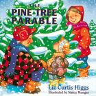 The Pine Tree Parable: The Parable Series Cover Image