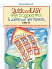 Quick and Easy Ways to Connect with Students and Their Parents, Grades K-8: Improving Student Achievement Through Parent Involvement Cover Image