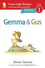 Gemma & Gus (reader) (Gossie & Friends) Cover Image