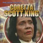 Coretta Scott King (Civil Rights Crusaders) Cover Image