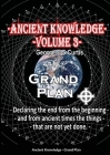 Ancient Knowledge Volume 3: Grand Plan Cover Image