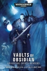 Vaults of Obsidian (Warhammer 40,000) Cover Image