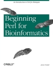 Beginning Perl for Bioinformatics Cover Image