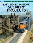 Easy Model Railroad Scenery Projects Cover Image