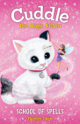 Cuddle the Magic Kitten Book 4: School of Spells Cover Image