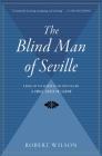 The Blind Man of Seville (Javier Falcón Books) Cover Image