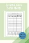 Scrabble Game Score Sheets: Scrabble Score Keeper For Record and Fun, Scrabble Game Record book, Scrabble Game Sheets For Indoor Games, Gifts for Cover Image