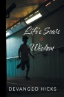 Life's Scars and Wisdom Cover Image