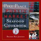 Pike Place Public Market Seafood Cookbook Cover Image