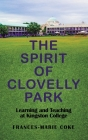 The Spirit of Clovelly Park: Learning and Teaching at Kingston College Cover Image