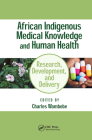 African Indigenous Medical Knowledge and Human Health Cover Image