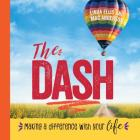 The Dash: Making a Difference with Your Life Cover Image