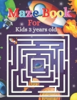 Maze Book For Kids 3 years old: A Maze book for kids, it, s Challenging Mazes Cover Image