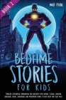Bedtime Stories for Kids - Book 2: Stimulate Exploration, Imagination and Creativity with Nature, Seasons, Unicorns, Dinosaurs, Aliens, Superheroes an Cover Image