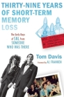 Thirty-Nine Years of Short-Term Memory Loss: The Early Days of SNL from Someone Who Was There Cover Image