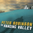 The Hanging Valley: A Novel of Suspense (Inspector Banks Novels #4) Cover Image