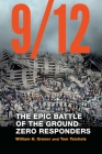 9/12: The Epic Battle of the Ground Zero Responders Cover Image