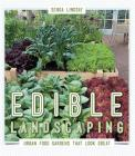 Edible Landscaping: Urban Food Gardens That Look Great Cover Image