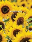 Low Vision Large Print Address Book With Sunflower Cover: Contacts and Password Book For Visually Impaired With Bold Lines on White Paper Cover Image