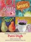 Four-Word Self-Help: Simple Wisdom for Complex Lives Cover Image