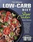 The Ultimate Low Carb Diet Slow Cooker Cover Image
