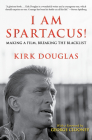 I Am Spartacus!: Making a Film, Breaking the Blacklist Cover Image