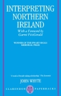Interpreting Northern Ireland (Clarendon Paperbacks) Cover Image