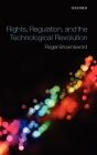Rights, Regulation, and the Technological Revolution Cover Image