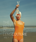 The Best of Lensculture: Volume 1 Cover Image