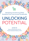 Unlocking Potential: Identifying and Serving Gifted Students from Low-Income Households Cover Image