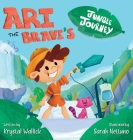 Ari the Brave's Jungle Journey: Ari Overcomes His Hospital Stay Cover Image