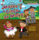 Marco's Cinco de Mayo (Cloverleaf Books: Holidays and Special Days) Cover Image