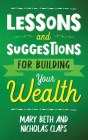 Lesson and Suggestions for Building Your Wealth Cover Image