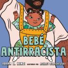 Bebé Antirracista Cover Image
