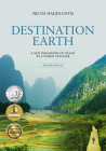 Destination Earth: A New Philosophy of Travel by a World-Traveler Cover Image