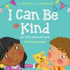I Can Be Kind: My First Manners Book (Lift-The-Flap) Cover Image