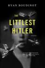 The Littlest Hitler: Stories Cover Image
