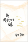 The Minister's Wife: A Memoir of Faith, Doubt, Friendship, Loneliness, Forgiveness, and More Cover Image