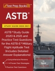ASTB Study Guide 2020-2021: ASTB Study Guide 2020 & 2021 and Practice Test Questions for the ASTB-E Military Flight Aptitude Test [Includes Detail Cover Image