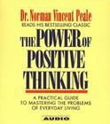 The Power Of Positive Thinking: A Practical Guide To Mastering The Problems Of Everyday Living Cover Image