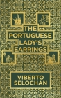 The Portuguese Lady's Earrings Cover Image