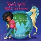 Kinza's World Magical Travel Adventures: Part 1: Kinza goes to Asia Cover Image