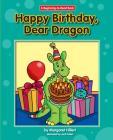 Happy Birthday, Dear Dragon (Dear Dragon (Beginning-To-Read)) Cover Image